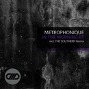 In The Morning EP/The Southern & Metrophonique