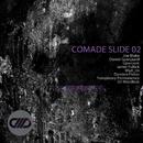 Comade Slide 02/DJ WestBeat & Joe Blake & Daniel Spanjaard & Upercent & Jamie Fullick & Mad_Us & Damien Fisher & Temporary Permanence