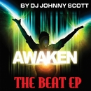Awaken The Beat/DJ Johnny Scott