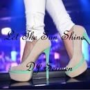 Let The Sun Shine - Single/DJ Seimen
