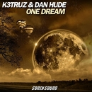 One Dream - Single/K3truz