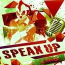 Speak Up - Single/DJ Tokuza