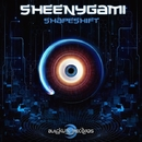 Shapeshift/Evol Shaza & Sheenygami