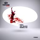 Just Believe - Single/Luiz B