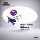Tell Me - The Remixes/L.o.o.p & BERBUSH & Kotobuki & Redanka