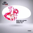 Dance With Me - Single/KRAUZE & BRZLN AIR