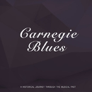 Carnegie Blues/Duke Ellington