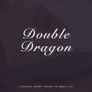Double Dragon/Woody Herman