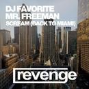 Scream (Back To Miami) (Official Remixes)/DJ Kharitonov/Mr. Freeman/Bikini DJs/Stark/Starlabz/Mishel Lopes/DJ Favorite