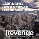 Hear The Sound (Official Remixes)/SyntheticSax & DJ Flight & DJ Zhukovsky & Laura Grig