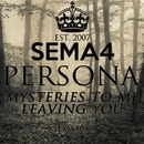 Mysteries To Me / Leaving You/Persona