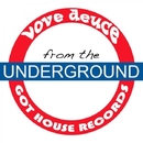 From The Underground/Love Deuce