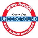 From The Underground/Love Deuce