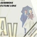 Future Love - Single/AvidMove