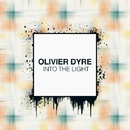Into The Light - Single/Olivier Dyre