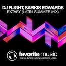 Extasy - Single/DJ Flight & Sarkis Edwards