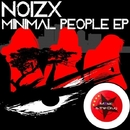 Minimal People EP/Noizx