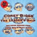 The Leader's Ship/Corey Biggs
