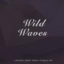 Wild Waves/Mills Blue Rhythm Band