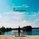 Reminiscence/Dreamw41ker