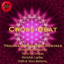 Trauma & Infierno/Cross Beat
