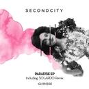 Paradise EP/Secondcity