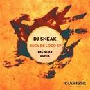 Seca de Loco EP/DJ Sneak