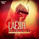 Moving Up EP/Laesh