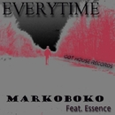 Everytime/MarkoBoko & Essence