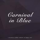 Carnival in Blue/Artie Shaw