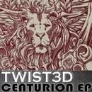 Centurion EP/TWIST3D