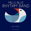 Heat Waves/Mills Blue Rhythm Band