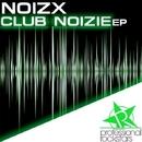 Club Noizie EP/Noizx