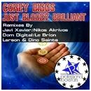 Just Bloody Brilliant/Corey Biggs