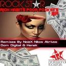 Rich Habits Poor Pockets EP/Rockstar