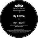 Don't Leave/Hy Karma