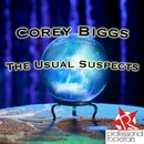 The Usual Suspects/Corey Biggs