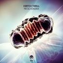 Mitochondria/Cortex Thrill