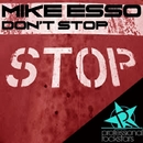 Don't Stop/Mike Esso