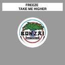 Take Me Higher/Freeze