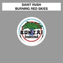 Burning Red Skies/Saint Rush
