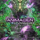 System Hijack/Animalien