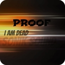 I'm Dead - Single/Proof