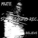 Believe - Single/Mute