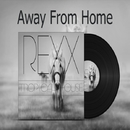 Away From Home - Single/REXX