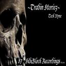 Tradin Storiez/Teck Nyne