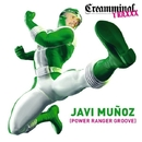 Power Ranger Groove EP/Javi Munoz