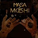 Masa/Moshic