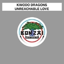 Unreachable Love/Kimodo Dragons