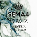 Amnesia / Solitude/Wagz